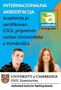 Academia je sertfikovani pripremni centar Univerziteta u Kembridžu
